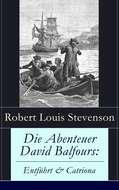 Die Abenteuer David Balfours: Entführt & Catriona
