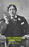 Oscar Wilde: The Complete Collection