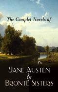 The Complete Novels of Jane Austen & Brontë Sisters