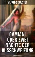 Gamiani oder Zwei Nächte der Ausschweifung (Klassiker der Erotik)