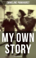 My Own Story (Illustrated Edition)