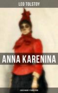 Anna Karenina (Louise Maude\'s Translation)