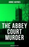 THE ABBEY COURT MURDER (Murder Mystery Classic)