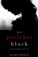 Der Perfekte Block