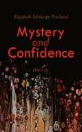 Mystery and Confidence (Vol. 1-3)