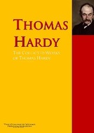 The Collected Works of Thomas Hardy