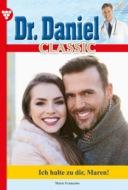 Dr. Daniel Classic 77 – Arztroman