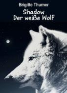 Shadow - Der weiße Wolf