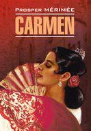 Carmen \/ Кармен. Книга для чтения на французском языке