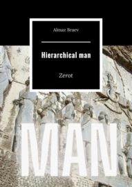 Hierarchicalman. Zerot