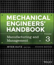 Mechanical Engineers\' Handbook, Volume 3