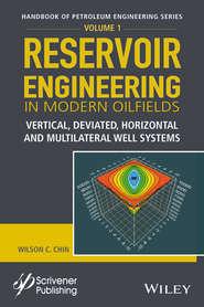 Reservoir Engineering in Modern Oilfields
