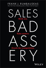 Sales Badassery