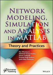 Network Modeling, Simulation and Analysis in MATLAB
