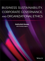 Business Sustainability, Corporate Governance, and Organizational Ethics