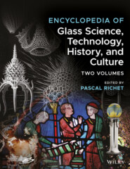 Encyclopedia of Glass Science, Technology, History, and Culture
