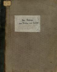 Der Roman von Tristan und Isolde = Роман о Тристане и Изольде