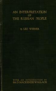 An interpretation of the Russian people = Толкование русского народа