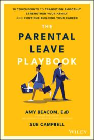 The Parental Leave Playbook