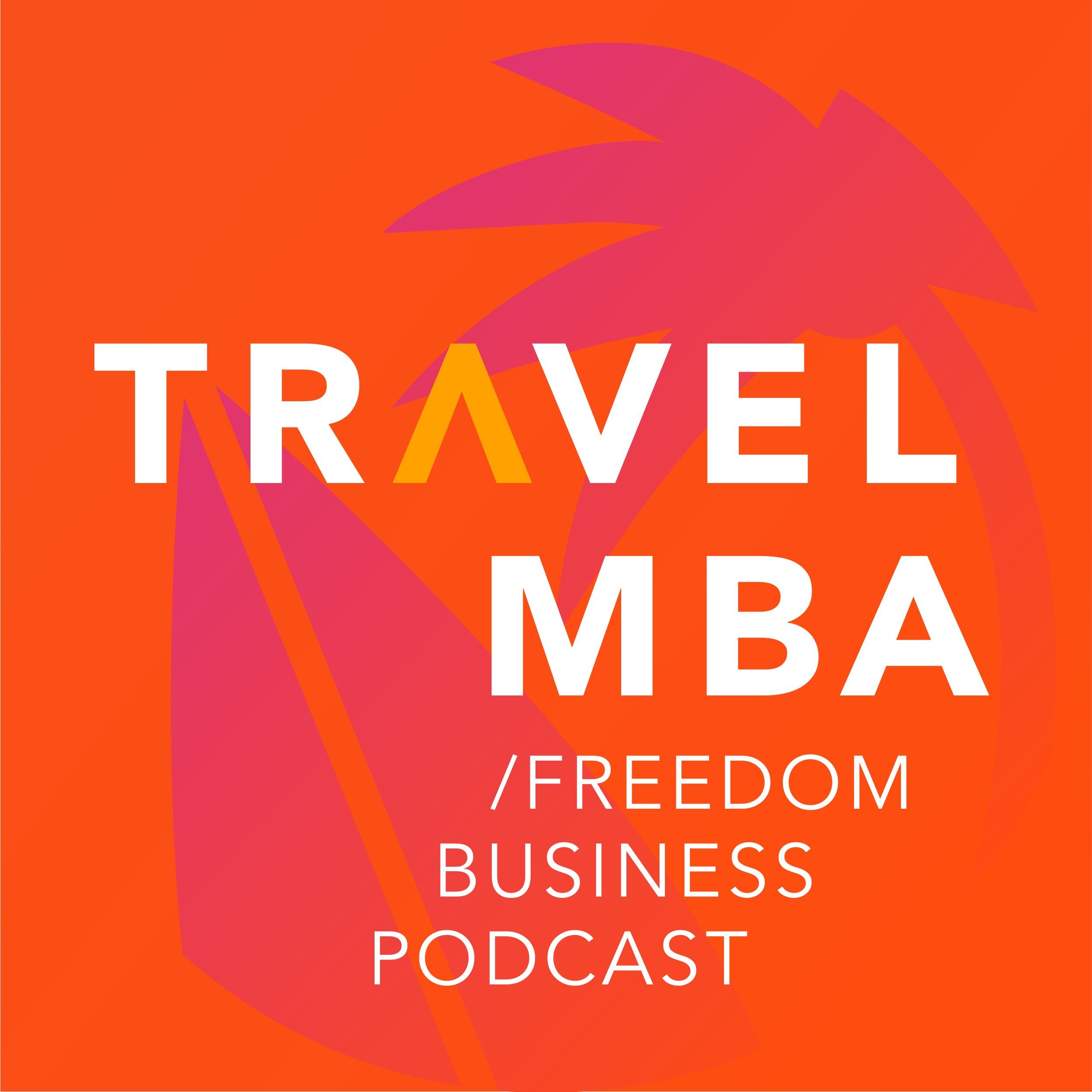 Travel MBA – бизнес подкаст про создание географически свободной жизни