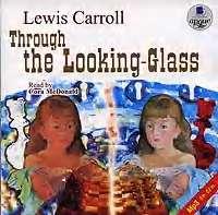 Купить книгу Through the Looking-Glass, автора Льюиса Кэрролла