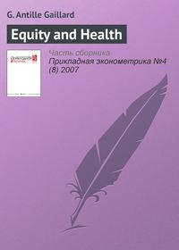 Купить книгу Equity and Health, автора