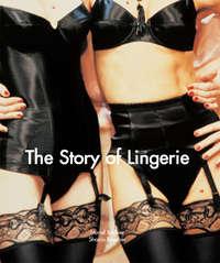 Купить книгу The Story of Lingerie, автора Muriel  Barbier