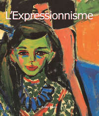 Купить книгу L'Expressionnisme, автора Ashley  Bassie
