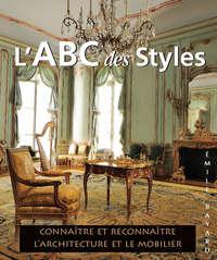 Купить книгу L'ABC des Styles, автора Emile  Bayard
