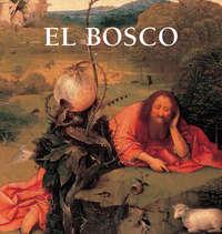 Купить книгу El Bosco, автора Virginia  Pitts Rembert