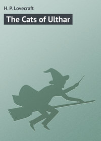 Купить книгу The Cats of Ulthar, автора