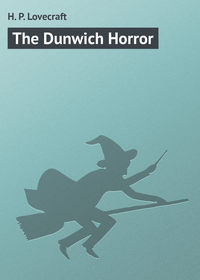 Купить книгу The Dunwich Horror, автора