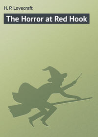 Купить книгу The Horror at Red Hook, автора