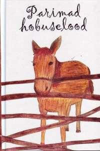 Купить книгу Parimad hobuselood, автора