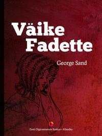 Купить книгу Väike Fadette, автора George  Sand
