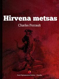Купить книгу Hirvena metsas, автора Charles  Perrault