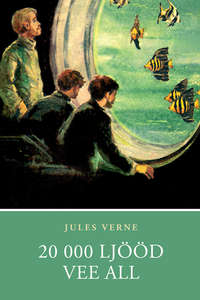 Купить книгу 20 000 ljööd vee all, автора Jules  Verne