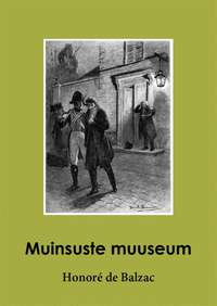 Купить книгу Muinsuste muuseum, автора