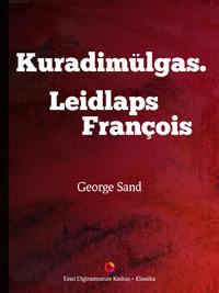 Купить книгу Kuradimülgas. Leidlaps Francois, автора George  Sand