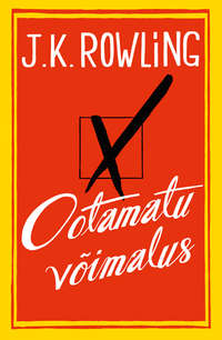 Купить книгу Ootamatu võimalus, автора Дж.К. Роулинг