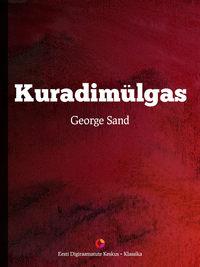 Купить книгу Kuradimülgas, автора George  Sand