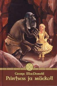 Купить книгу Printsess ja mäekoll, автора George  MacDonald