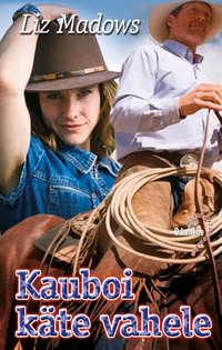 Купить книгу Kauboi käte vahele, автора