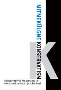 Купить книгу Mitmekülgne konservatism, автора