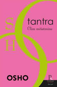 Купить книгу Tantra. Ülim mõistmine, автора