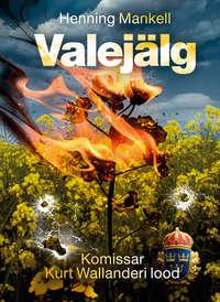 Купить книгу Valejälg, автора Henning Mankell