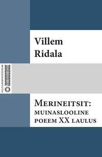 Merineitsit: muinaslooline poeem XX laulust