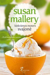 Купить книгу Kiekvienos moters svajonė, автора Susan  Mallery