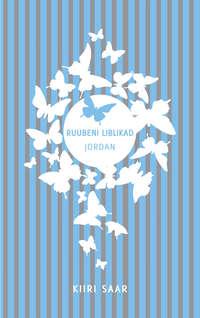 Купить книгу Ruubeni liblikad: Jordan, автора