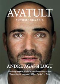 Купить книгу Avatult. Andre Agassi lugu, автора Andre  Agassi